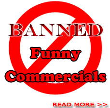 Banned Funny Commercialshp