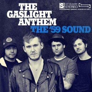 The Gaslight Anthem - The 59 Sound
