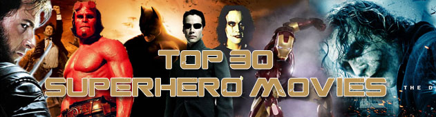 Top 30 Super Hero Movies