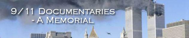 September 11th (9/11) Documentaries – A Memorial